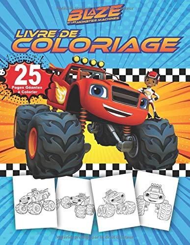 Amazon Fr Blaze And Les Monster Machines Livre De Coloriage Mignon Pour Les Petits Enfants Blaze Game Happy Livres