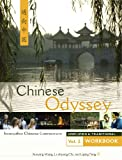 img - for Chinese Odyssey, Volume 2 Workbook, Combined Simplified and Traditional Character (English and Chinese Edition) book / textbook / text book