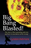 Big Bang Blasted, Lyndon Ashmore, 1419639226