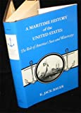 img - for A Maritime History of the United States: The Role of America's Seas and Waterways (Maritime History Series) book / textbook / text book