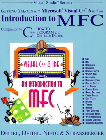 Getting Started with Visual C++ 6 with an Introduction to MFC by Prentice Hall