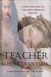 Teacher - A Short Story from the Terra Nova Chronicles Universe