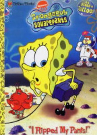 I Ripped My Pants (SpongeBob): Amazon.co.uk: Nickelodeon
