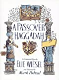 Image of Passover Haggadah: As Commented Upon By Elie Wiesel and Illustrated by Mark Podwal