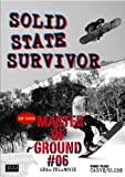 SOLID STATE SURVIVOR / Master of Ground 06 (htsb0147) [DVD]