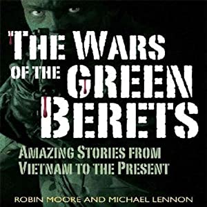 The Wars of the Green Berets Audiobook