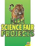 Life Science Fair Projects, Jordan McGill, 1616906588