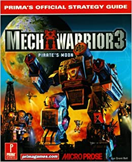 Mechwarrior 3 Pirate's Moon: Prima's Official Strategy Guide: Joe