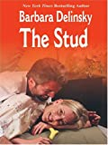 The Stud, Barbara Delinsky, 0786266619