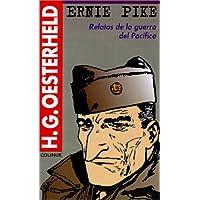 Ernie Pike: Relatos de la Guerra del Pacifico (Serie Oesterheld)