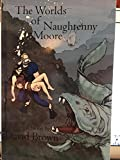 img - for The Worlds of Naughtenny Moore book / textbook / text book