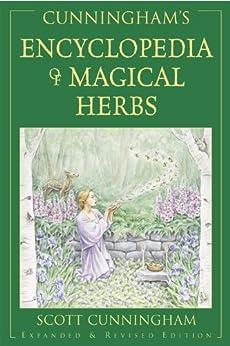 Cunningham's Encyclopedia of Magical Herbs (Cunningham's Encyclopedia Series) by [Cunningham, Scott]