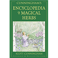 Cunningham's Encyclopedia of Magical Herbs (Cunningham's Encyclopedia Series Book 1) (English Edition)