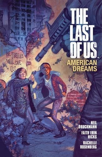 The Last of Us: American Dreams [Faith Erin Hicks - Neil Druckman] (Tapa Blanda)