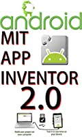 MIT App Inventor V 2.0: app creation that transforms Front Cover
