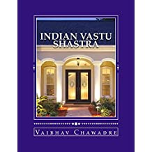 Indian Vastu Shastra: Science of Construction & Architecture of Building (Best of India)