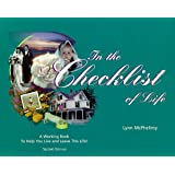 In the Checklist of Life: A Working Book to Help You Live & Leave Life
