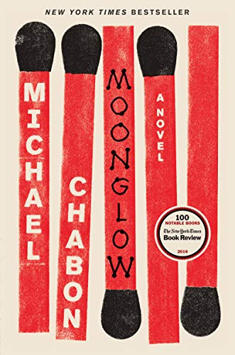 Moonglow: A Novel by [Chabon, Michael]