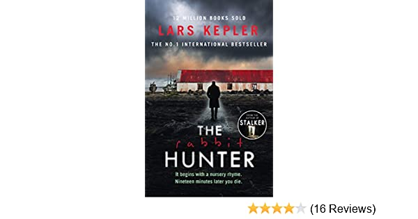 The Rabbit Hunter (Joona Linna): Lars Kepler: 9780008205911 ...