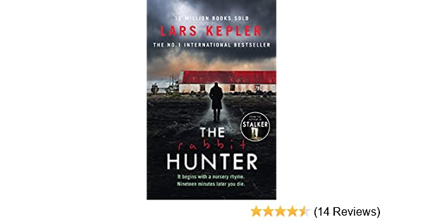 The Rabbit Hunter (Joona Linna): Lars Kepler: 9780008205911 ...