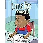 Little Boy Named U | Dalon Hardgraves