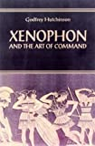 Xenophon and the Art of Command