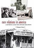 Race Relations in America, Thomas J. Davis, 0313311153