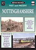 Nottinghamshire (British Railways Past and Present No 57)