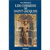 CHEMINS DE SAINT-JACQUES (LES)