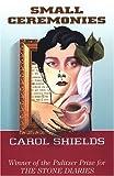 Small Ceremonies, Carol Shields, 0783818300