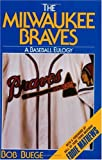 The Milwaukee Braves, Bob Buege, 0929134265