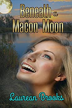 Beneath A Macon Moon by [Brooks, Laurean]