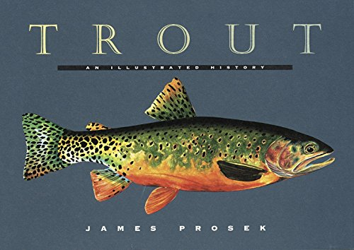 Cover of Trout: An Illustrated History