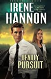 Deadly Pursuit: A Novel (Guardians of Justice) (Volume 2)