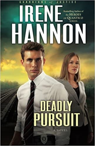 Deadly Pursuit: A Novel: Volume 2 (Guardians of Justice)