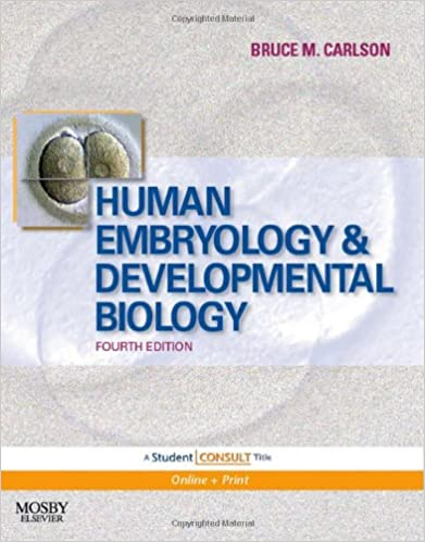 Human embryology and developmental biology with student consult human embryology and developmental biology with student consult online access 4e 4th edition fandeluxe Gallery