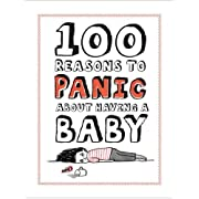 Knock Knock 100 Reasons to Panic About Having A Baby