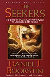 The Seekers: The Story of Man's Continuing Quest to Understand His World Knowledge Trilogy (3)