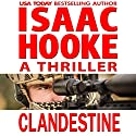 Clandestine: Ethan Galaal, Book 1 Audiobook by Isaac Hooke Narrated by Grant Richardson