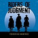 Riders of Judgment Audiobook by Frederick Manfred Narrated by Eric G. Dove