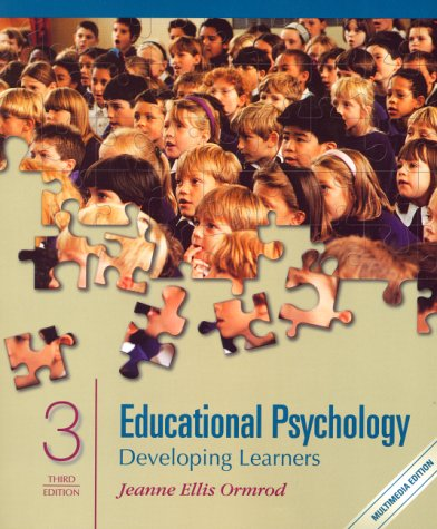 Multimedia Edition of Educational Psychology: Developing Learners (3rd Edition)