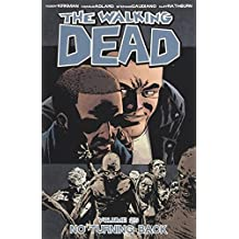The Walking Dead Volume 25: No Turning Back