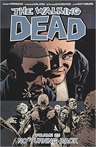 The Walking Dead Volume 25 No Turning Back