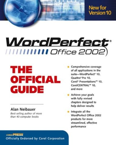 WordPerfect Office 2002: The Official Guide (Osborne CORELPRESSTM ...