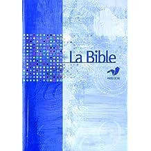 La Bible Parole de Vie sans les livres deutérocanoniques (French Edition)