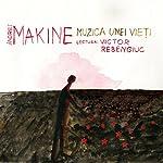 Muzica unei vieți | Andrei Makine