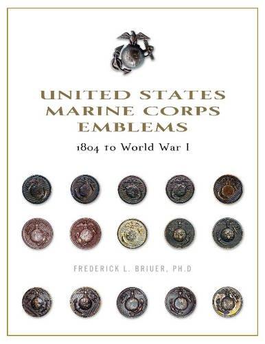 - United States Marine Corps Emblems: 1804 to World War I