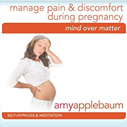 Manage Pain & Discomfort During Pregnancy (Self-Hypnosis & Meditation)
