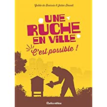 Une ruche en ville, c'est possible ! (Nature in the city)