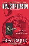 Odalisque, Neal Stephenson, 0060833181